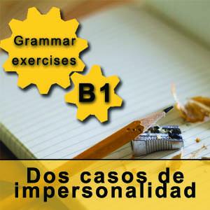 Dos casos de oraciones impersonales en español