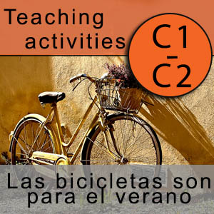 Teaching activities C1-C2 - Las bicicletas son para el verano