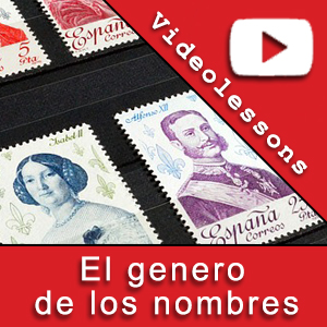 Spanish videolessons, the genre of the Spanish nouns