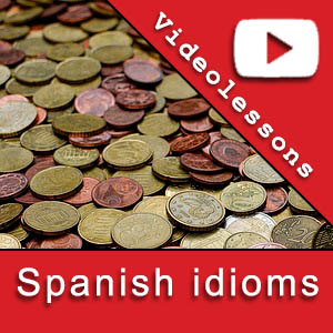 Videolessons learn fun Spanish idioms