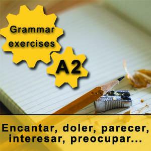 A2 - Encantar, doler, parecer, interesar, preocupar... Spanish Grammar Exercise