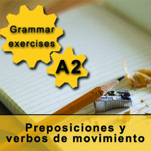 Prepositions in Spanish and verbs of movement Spanish grammar exercise
