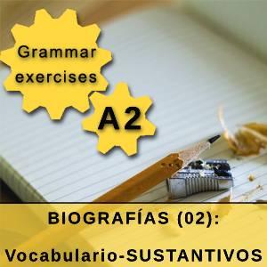 BIOGRAFÍAS (02): Vocabulario-SUSTANTIVOS