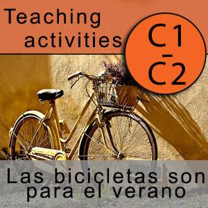 Teaching activities C1-C2 - Las bicicletas son para el verano