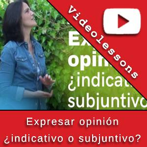 Expresar opinión ¿indicativo o subjuntivo?