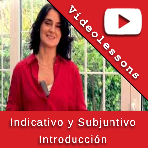 Indicativo y Subjuntivo - Introducción