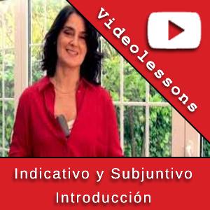 Indicativo y Subjuntivo - Introducción