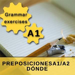 PREPOSICIONES A1/A2 - DÓNDE