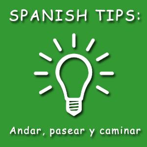 Diferencia entre andar, pasear y caminar en español