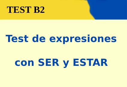 Test de expresiones con SER y ESTAR