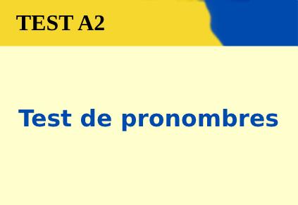 Test de pronombres